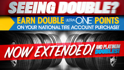 Double UltraONE Points on National Tire Account Purchases EXTENDED