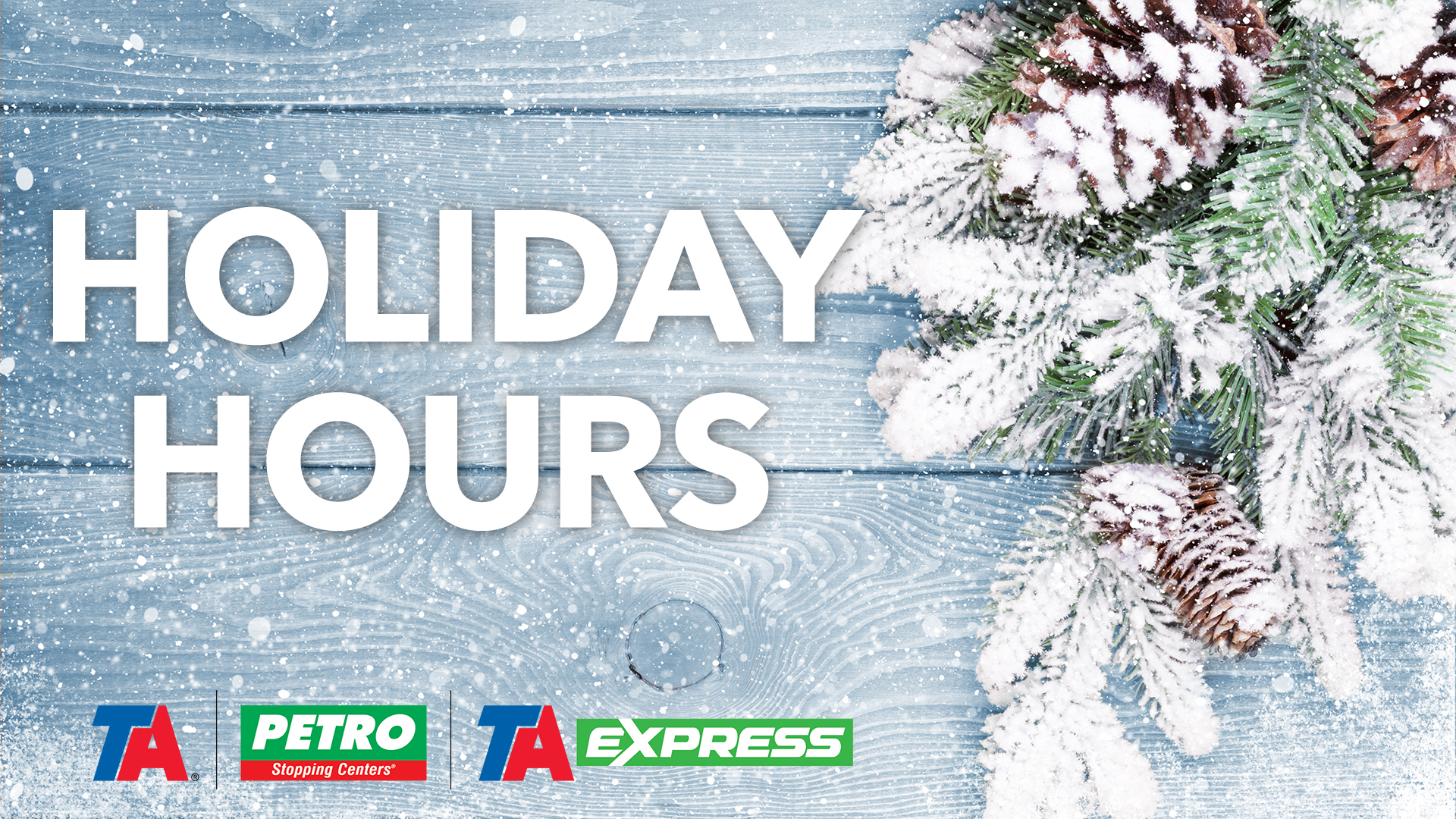 Holiday Hours at TA-Petro