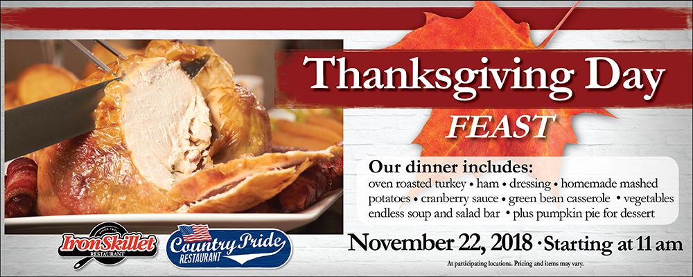 Thanksgiving Day Feasts at Country Pride and Iron Skillet