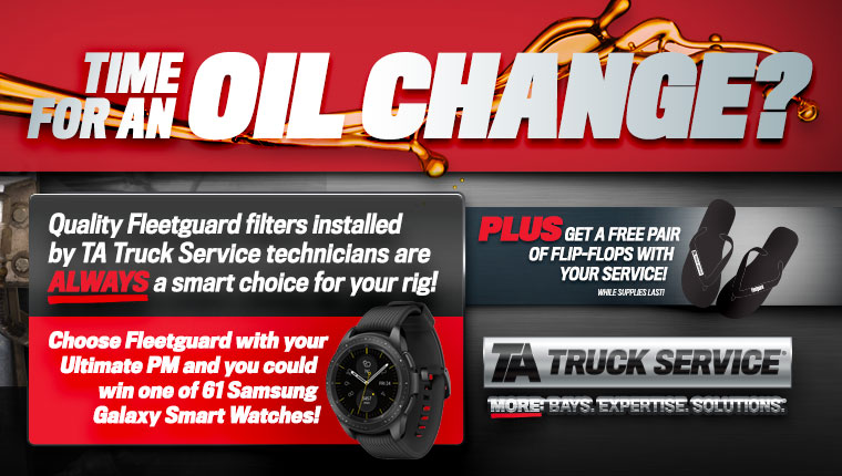 Be entered to win a Samsung smart watch and get free flip flops when you choose Fleetguard filters during your ultimate PM.