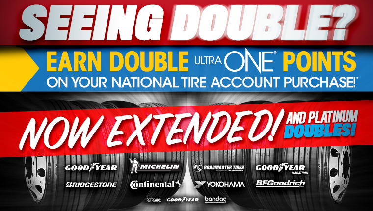 Earn double UltraONE points on National Tire Account purchases.